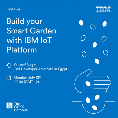 Build your smart garden with IBM IoT platform